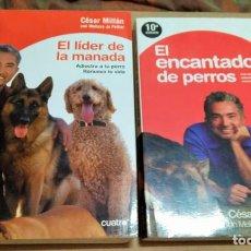 Libros de segunda mano: EL LIDER DE LA MANADA - EL ENCANTADOR DE PERROS. PACK 2 LIBROS. Lote 156807018