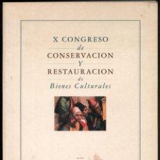 Libros de segunda mano: X CONGRESO DE CONSEVACION Y RESTAURACION DE BIENES CULTURALES- CUENCA 1994. Lote 156859870