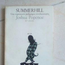 Libros de segunda mano: SUMMERHILL. JOSHUA POPENOE. EDITORIAL LAIA. Lote 156954758