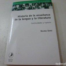 Libros de segunda mano: HISTORIA DE LA ENSEÑANZA DE LA LENGUA Y LA LITERATURA -VALERIA SARDI - N 3. Lote 156970986