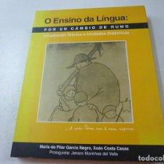 Libros de segunda mano: O ENSINO DA LINGUA - POR UN CÁMBIO DE RUMO-PILAR GARCIA NEGRO - N 3. Lote 156971414