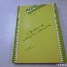 Libros de segunda mano: A LITERATURA NA EDUCACION SECUNDARIA - N 3. Lote 157062918