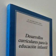 Gebrauchte Bücher - DESARROLLOS CURRICULARES PARA LA EDUCACIÓN INFANTIL - TERÉS TERÉS, M. DOLORES ... [ET AL.] - 157666924