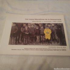 Libros de segunda mano: LAS LEYES EDUCATIVAS DE LA DEMOCRACIA 1985-2006 (DE LA LODE A LA LOE). Lote 157863182