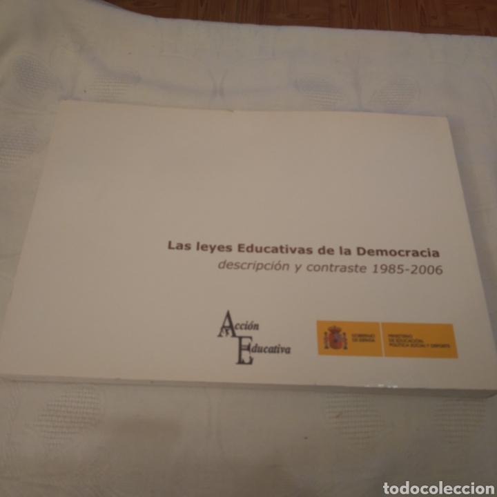 Libros de segunda mano: LAS LEYES EDUCATIVAS DE LA DEMOCRACIA 1985-2006 (de la LODE a la LOE) - Foto 2 - 157863182