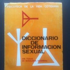 Libros de segunda mano: DICCIONARIO DE INFORMACIÓN SEXUAL - 200 TEMAS DE SEXOLOGIA MODERNA. Lote 157915614