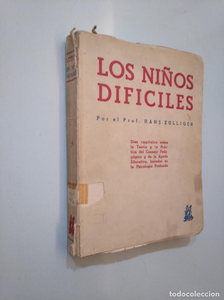 Libros de segunda mano: LOS NIÑOS DIFICILES. HANS ZULLIGER. EDICIONES MORATA TDK378 - Foto 3 - 158367810