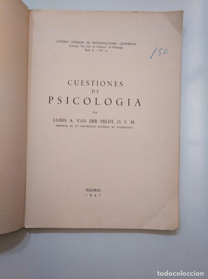 Libros de segunda mano: CUESTIONES DE PSICOLOGÍA. - JAMES A. VAN DER VELDT O.F.M. INSTITUTO JOSE DE CALASANZ. TDK378 - Foto 3 - 158424106