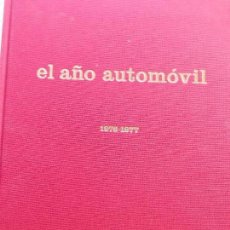 Libros de segunda mano: EL AÑO AUTOMOVIL 1976-1977. Lote 158846570