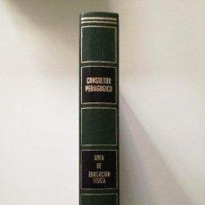 Libros de segunda mano: CONSULTOR PEDAGÓGICO ÁREA DE EDUCACIÓN FÍSICA.. Lote 158907374