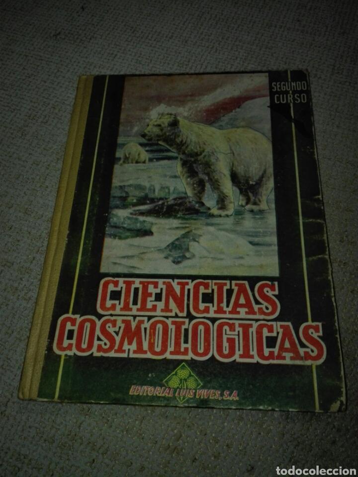 CIENCIAS COSMOLÓGICAS. SEGUNDO CURSO. 1950. LUIS VIVES (Libros de Segunda Mano - Ciencias, Manuales y Oficios - Pedagogía)