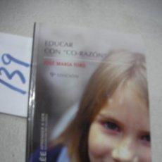 Libros de segunda mano: EDUCAR CON CO-RAZON . Lote 159638794
