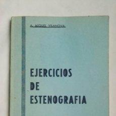 Libros de segunda mano: EJERCICIOS DE ESTENOGRAFIA. Lote 160577541