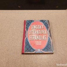 Libros de segunda mano: ANTIGUO LIBRO ESCOLAR....LENGUA Y LITERATURA ESPAÑOLA..1954.... Lote 160810030