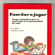 Libros de segunda mano: ENSEÑAR A JUGAR JUEGOS EDUCATIVOS PARA EL DESARROLLO DE LA PERSONALIDAD DEL NIÑO MARSIEGA 1983 . Lote 161997250