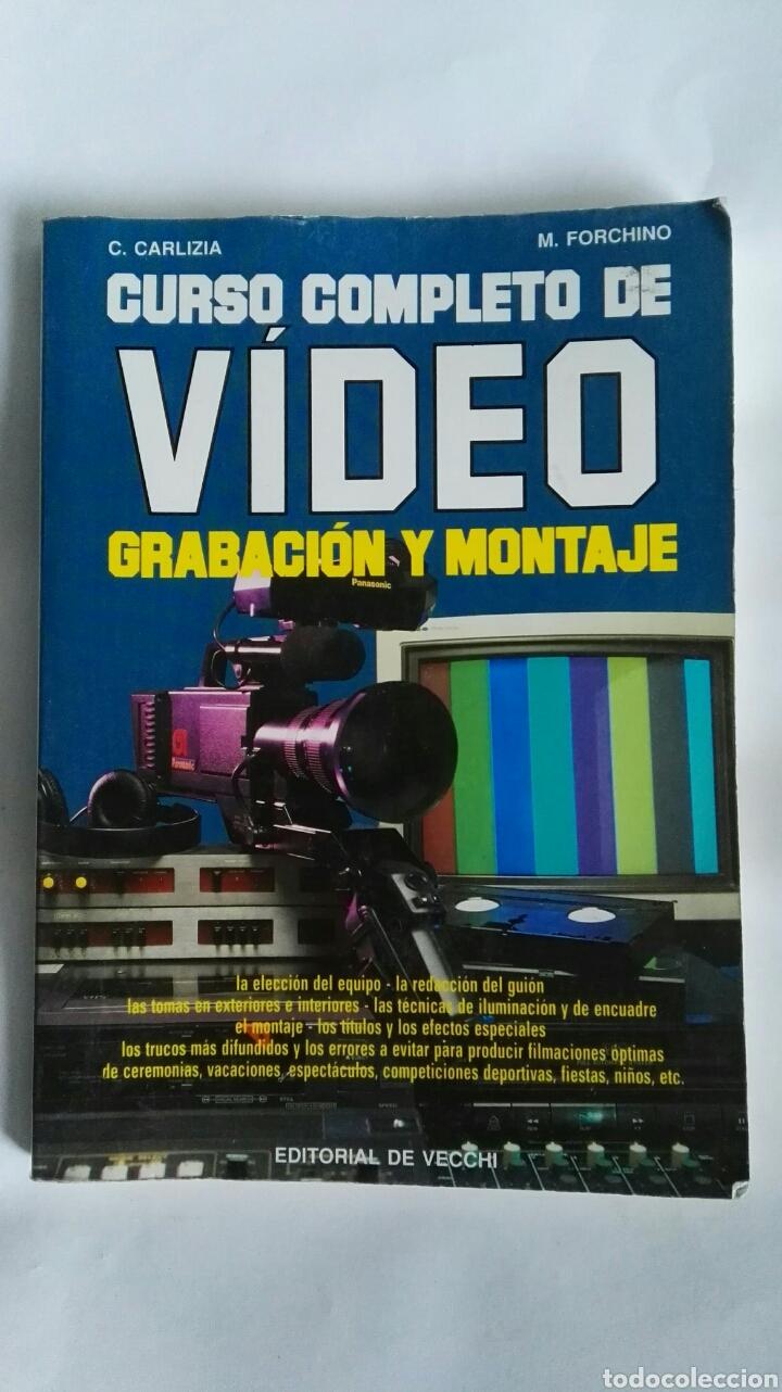 CURSO COMPLETO DE VIDEO GRABACIÓN Y MONTAJE (Libros de Segunda Mano - Ciencias, Manuales y Oficios - Pedagogía)