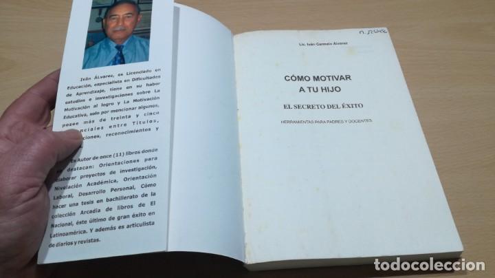 Libros de segunda mano: COMO MOTIVAR A TU HIJO/ HERRAMIENTAS PARA PADRES Y DOCENTES/ IVAN CARMELO ALVAREZ - Foto 5 - 163379434