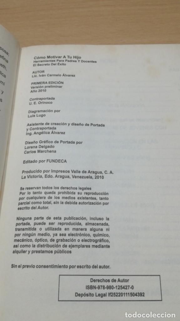 Libros de segunda mano: COMO MOTIVAR A TU HIJO/ HERRAMIENTAS PARA PADRES Y DOCENTES/ IVAN CARMELO ALVAREZ - Foto 7 - 163379434