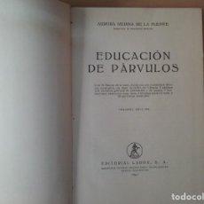 Libros de segunda mano: EDUCACIÓN DE PÁRVULOS - AURORA MEDINA DE LA FUENTE. Lote 187548298