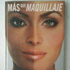 Libros de segunda mano: MÁS QUE MAQUILLAJE KEVYN AUCOIN MAQUILLAJE DE FAMOSAS. Lote 163620977