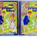 Libros de segunda mano: MI PRIMER LIBRO. PRIMERA Y SEGUNDA PARTE. POR LUIS ALABART. LIBRERIA BASTINOS, AÑOS 1937 Y 1938.. Lote 163708010