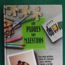 Libros de segunda mano: LOS PADRES SON MAESTROS. EL MÉTODO BOWDOIN / 1988. TEMAS DE HOY. Lote 163769994