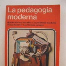 Libros de segunda mano: LA PEDAGOGÍA MODERNA - EMA - EDITORIAL NOGUER - AÑO 1978.. Lote 164207070
