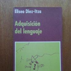 Libros de segunda mano: ADQUISICION DEL LENGUAJE, ELISEO DIEZ ITZA, PENTALFA EDICIONES, 1992. Lote 164314258