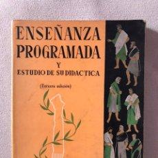 Libros de segunda mano: ENSEÑANZA PROGRAMADA Y ESTUDIO DE DIDÁCTICO. Lote 165297209