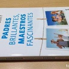 Libros de segunda mano: PADRES BRILLANTES MAESTROS FASCINANTES/ AUGUSTO CURY/ BOOKET/ / F302/ F30. Lote 166724366