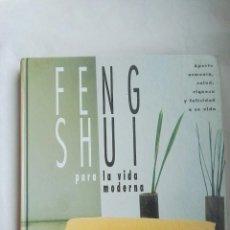 Libros de segunda mano: FENG SHUI PARA LA VIDA MODERNA. Lote 166965097