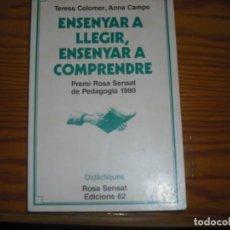 Libros de segunda mano: APRENDRE A LLEGIR APRENDRE A COMPRENDRE . Lote 167011796