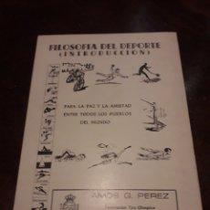 Libros de segunda mano: FILOSOFÍA DEL DEPORTE. AMOS G. PÉREZ CON DEDICATORIA. ALMERÍA. Lote 167196974