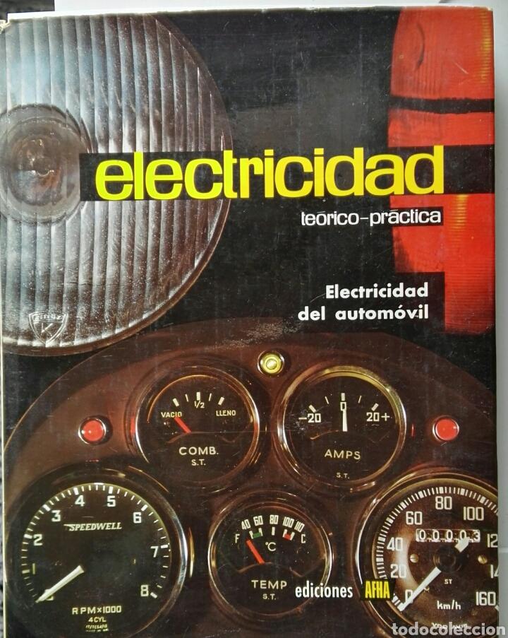 ELECTRICIDAD DEL AUTOMÓVIL TEORÍA Y PRÁCTICA 1970 (Libros de Segunda Mano - Ciencias, Manuales y Oficios - Pedagogía)