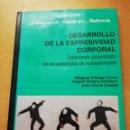 Libros de segunda mano: DESARROLLO DE LA EXPRESIVIDAD CORPORAL (MILAGROS ARTEAGA / VIRGINIA VICIANA / JULIO CONDE). Lote 167825900