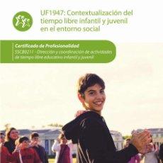 Libros de segunda mano: CONTEXTUALIZACIÓN DEL TIEMPO LIBRE INFANTIL Y JUVENIL EN EL ENTORNO SOCIAL. MARÍA JOSÉ MARTÍNEZ CARM. Lote 167999436