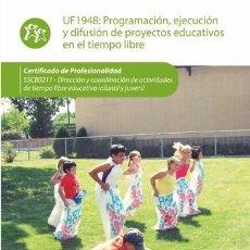 Libros de segunda mano: PROGRAMACIÓN, EJECUCIÓN Y DIFUSIÓN DE PROYECTOS EDUCATIVOS EN EL TIEMPO LIBRE. ISABEL MARÍA MÁRQUEZ . Lote 167999764