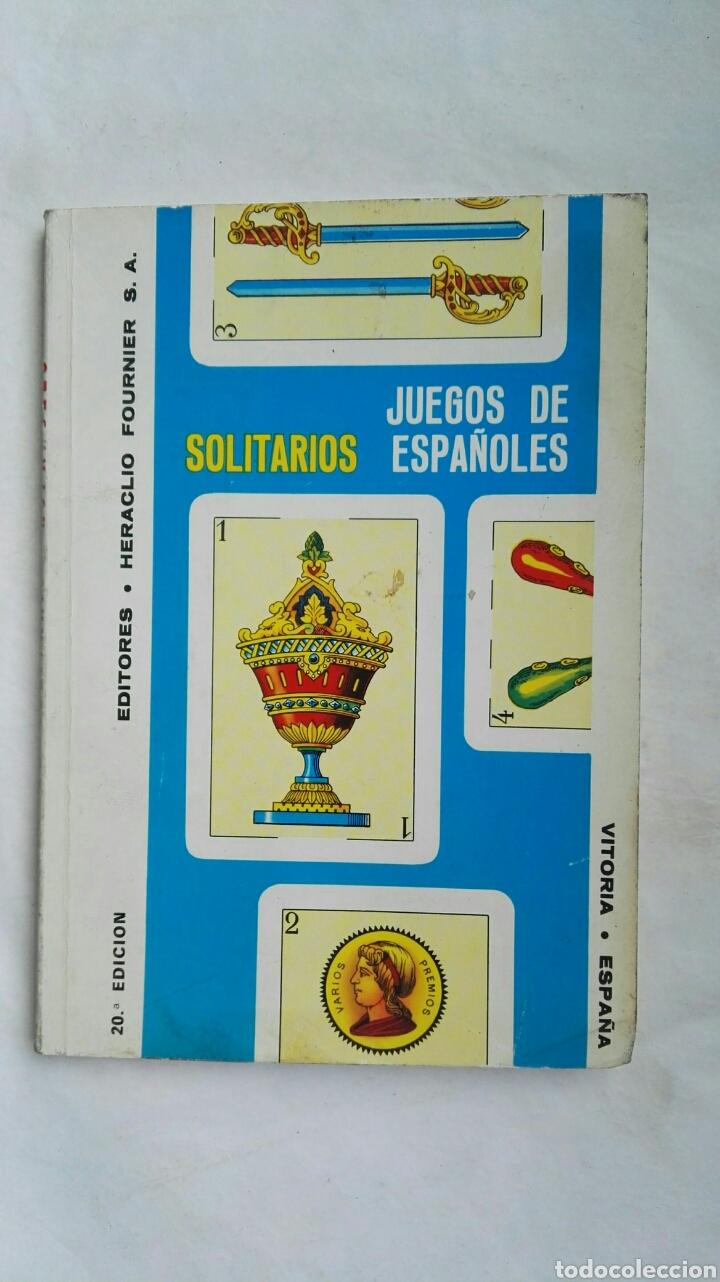 JUEGOS DE SOLITARIOS ESPAÑOLES CARTAS HERACLIO FOURNIER (Libros de Segunda Mano - Ciencias, Manuales y Oficios - Pedagogía)