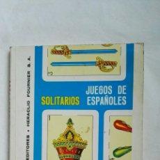 Libros de segunda mano: JUEGOS DE SOLITARIOS ESPAÑOLES CARTAS HERACLIO FOURNIER. Lote 168022704