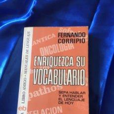 Libros de segunda mano: ENRIQUEZCA SU VOCABULARIO. Lote 168046953