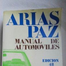 Libros de segunda mano: MANUAL DE AUTOMÓVILES ARIAS PAZ EDICIÓN 48. Lote 168385165
