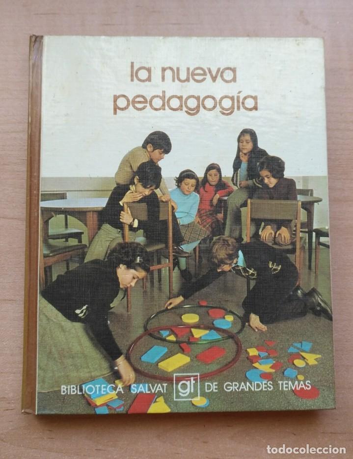 LLA 26 LA NUEVA PEDAGOGÍA - BIBLIOTECA SALVAT DE GRANDES TEMAS - Nº 67 (Libros de Segunda Mano - Ciencias, Manuales y Oficios - Pedagogía)