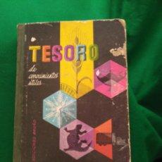 Libros de segunda mano: TESORO DE CONOCIMIENTOS UTILES. LECTURAS CIENTIFICAS Y AMENAS. Lote 168846324