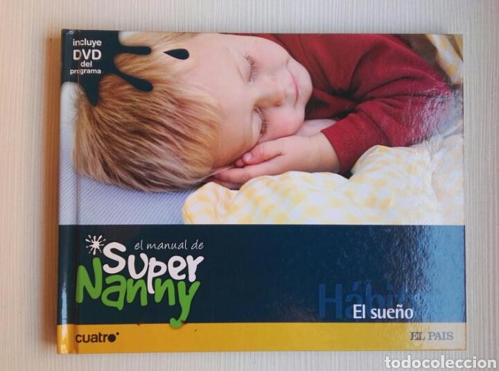 EL MANUAL DE SUPER NANNY EL SUEÑO INCLUYE DVD (Libros de Segunda Mano - Ciencias, Manuales y Oficios - Pedagogía)