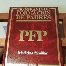 Libros de segunda mano: PROGRAMA DE FORMACIÓN DE PADRES Nº 4, POR CARLOS GISPERT DE ED. OCÉANO / EXITO EN BARCELONA 1986. Lote 169005324