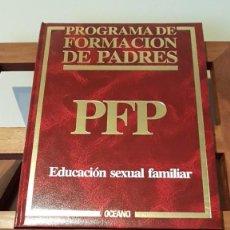 Libros de segunda mano: PROGRAMA DE FORMACIÓN DE PADRES Nº 5, POR CARLOS GISPERT DE ED. OCÉANO / EXITO EN BARCELONA 1986. Lote 169005516