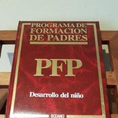 Libros de segunda mano: PROGRAMA DE FORMACIÓN DE PADRES Nº 6, POR CARLOS GISPERT DE ED. OCÉANO / EXITO EN BARCELONA 1986. Lote 169005748