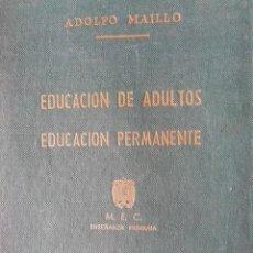 Libros de segunda mano: EDUCACIÓN DE ADULTOS. EDUCACIÓN PERMANENTE. 1969. Lote 169021644