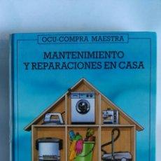 Libros de segunda mano: MANTENIMIENTO Y REPARACIONES EN CASA. Lote 169242622