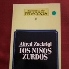 Libros de segunda mano: LOS NIÑOS ZURDOS (ALFRED ZUCKRIGL) BIBLIOTECA DE PEDAGOGÍA Nº 23 - HERDER -. Lote 169423392